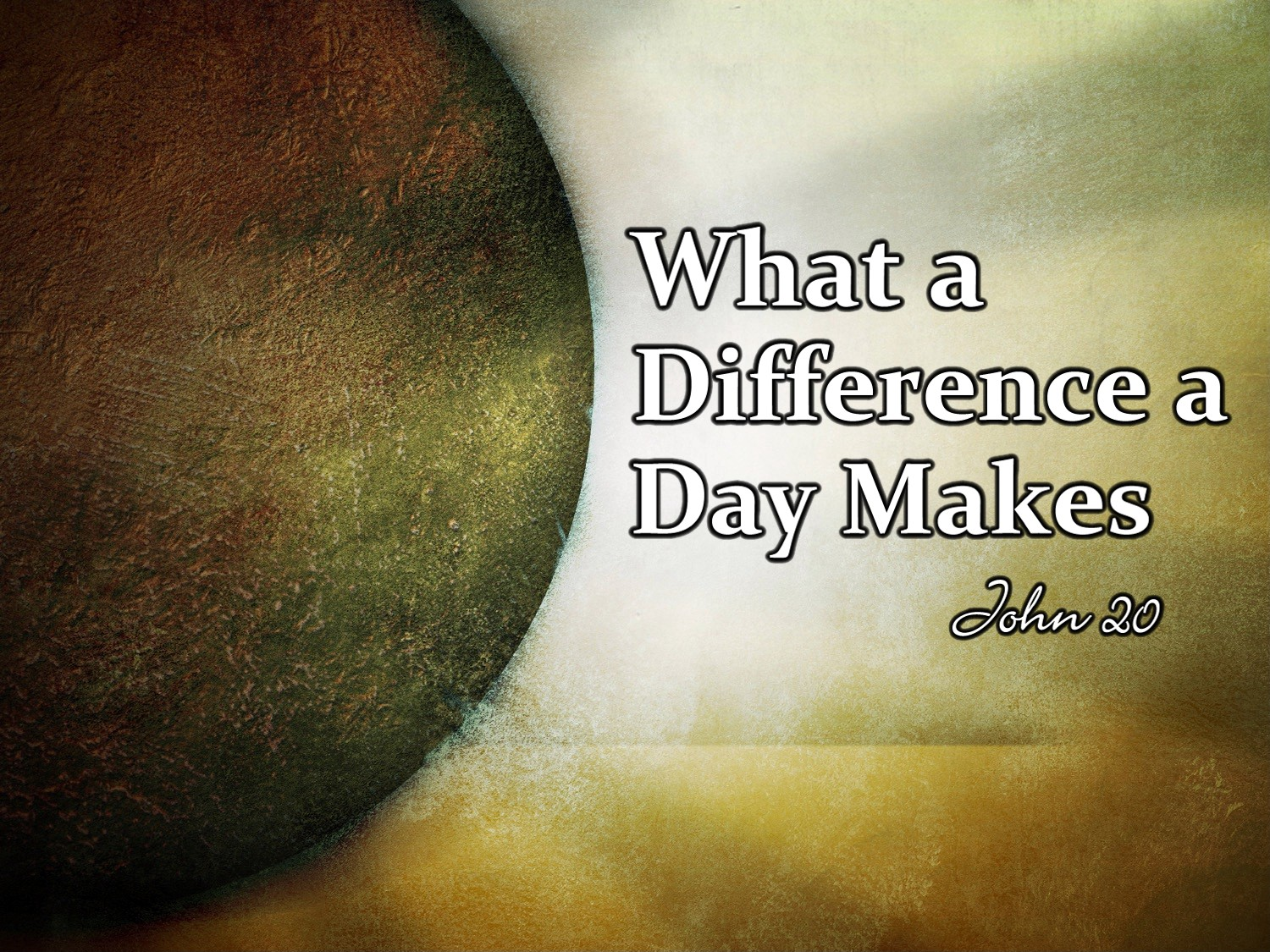 Image result for what a difference a day makes